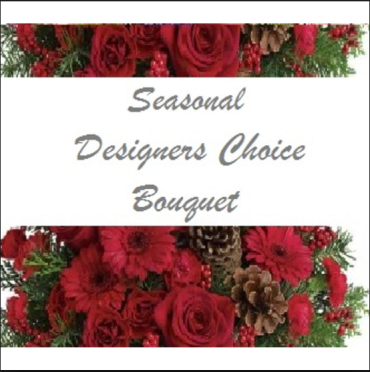 DESIGNERS CHOICE SEASONAL WINTER FLOWER BOUQUETS $39.99-$200.00